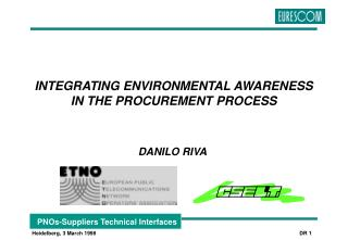 INTEGRATING ENVIRONMENTAL AWARENESS IN THE PROCUREMENT PROCESS