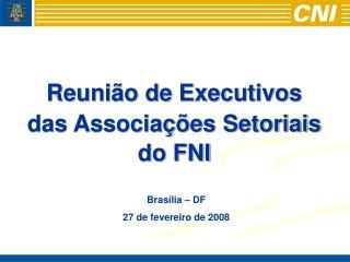 Brasília – DF 27 de fevereiro de 2008