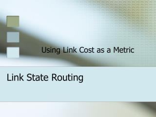 Link State Routing