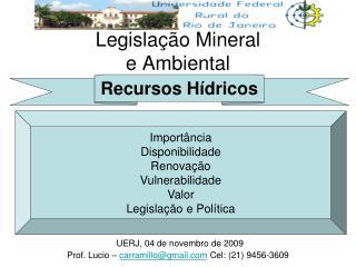 Legislação Mineral e Ambiental