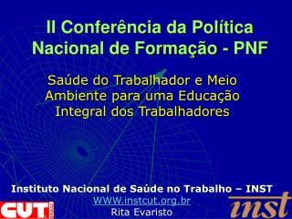 II Conferência da Política Nacional de Formação - PNF