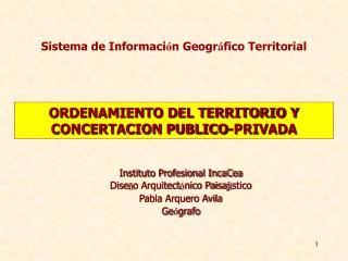 ORDENAMIENTO DEL TERRITORIO Y  CONCERTACION PUBLICO-PRIVADA
