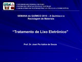 """Tratamento de Lixo Eletrônico"