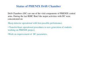 Status of PHENIX Drift Chamber