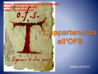 L appartenenza all OFS