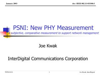 PSNI: New PHY Measurement a subjective, comparative measurement to support network management