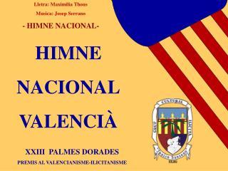 HIMNE NACIONAL VALENCIÀ