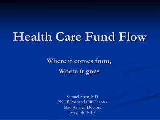 Health Care Fund Flow