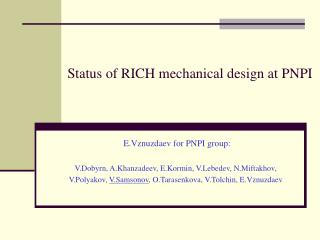 Status of RICH mechanical design at PNPI