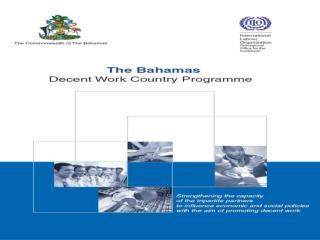 El Programa Nacional de Trabajo Decente de las Bahamas  Fortaleciendo la capacidades