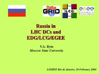 Russia in  LHC DCs and EDG/LCG/EGEE