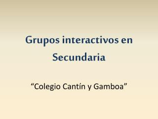 Grupos interactivos en Secundaria