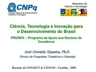 Ciência, Tecnologia e Inovação para o Desenvolvimento do Brasil