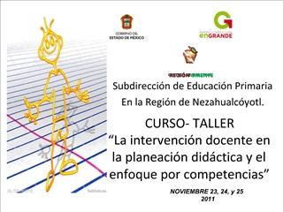 CURSO- TALLER  La intervenci n docente en la planeaci n did ctica y el enfoque por competencias