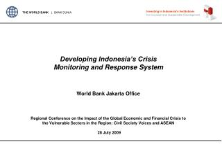 Developing Indonesia's Crisis Monitoring and Response System