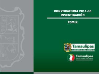 CONVOCATORIA 2011-35 INVESTIGACIÓN
