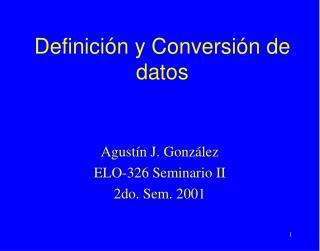 Definición y Conversión de datos