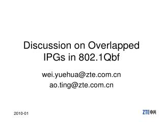 Discussion on Overlapped IPGs in 802.1Qbf