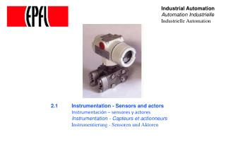 2.1	Instrumentation - Sensors and actors Instrumentación – sensores y actores