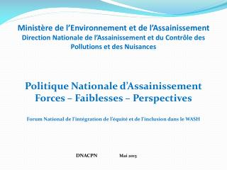 Politique Nationale d'Assainissement Forces – Faiblesses – Perspectives