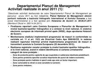 Departamentul Planuri de Management Activitati realizate in anul 2011  (1) :
