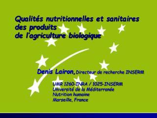 Qualités nutritionnelles et sanitaires  des produits  de l'agriculture biologique