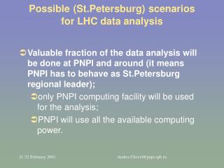 Possible (St.Petersburg) scenarios  for LHC data analysis