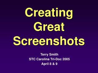 Creating Great Screenshots