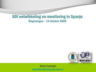 Watse Castelein wcastelein@topografia.upm.es