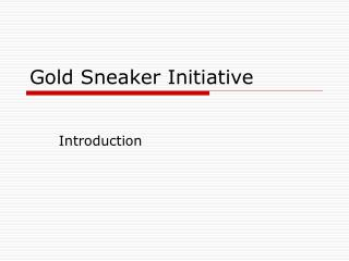 Gold Sneaker Initiative