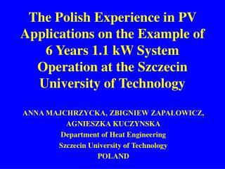 ANNA MAJCHRZYCKA, ZBIGNIEW ZAPAŁOWICZ,  AGNIESZKA KUCZYNSKA Department  of Heat Engineering