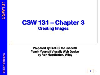 CSW 131 – Chapter 3 Creating Images