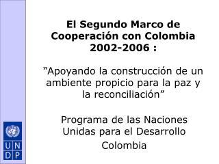 Programa de las Naciones Unidas para el Desarrollo Colombia