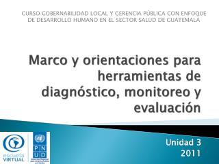 Marco y orientaciones para herramientas de diagnóstico, monitoreo y evaluación