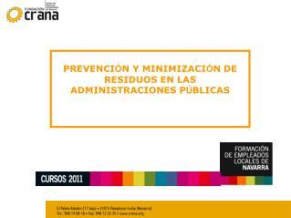 PREVENCI � N Y MINIMIZACI � N DE RESIDUOS EN LAS ADMINISTRACIONES P � BLICAS