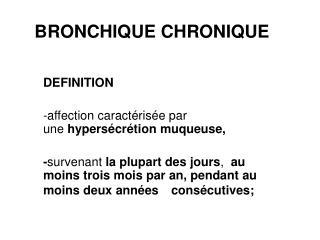 BRONCHIQUE CHRONIQUE