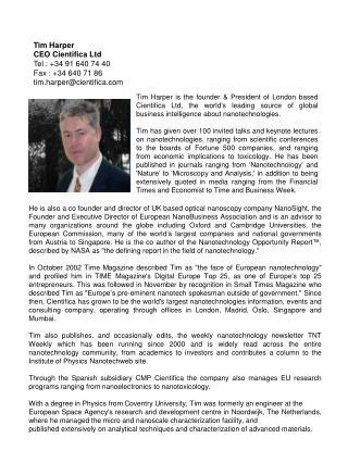 Tim Harper CEO Cientifica Ltd Tel : +34 91 640 74 40 Fax : +34 640 71 86