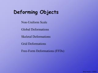 Deforming Objects