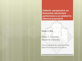 Patients' perspective on Romanian physicians' performance as related to informal payments