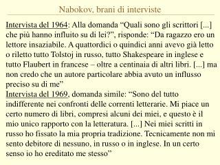 Nabokov, brani di interviste