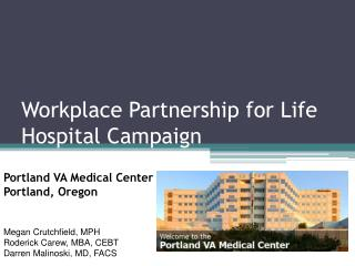 Workplace Partnership for Life Hospital Campaign