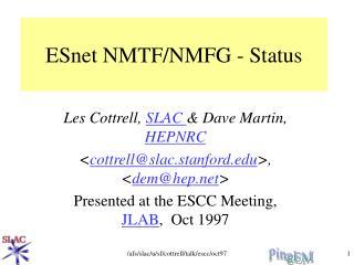 ESnet NMTF/NMFG - Status