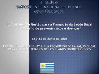 3º SIMPLO Simposio Internacional de Planos Odontológicos