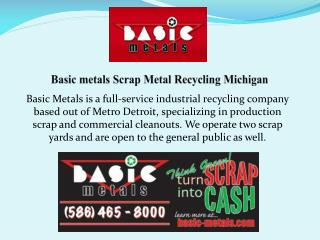 Basic Metals Scrap Metal Recycling In Michigan