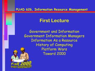 PUAD 626, Information Resource Management
