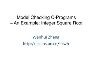 Model Checking C-Programs  – An Example: Integer Square Root