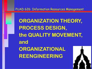 PUAD 626: Information Resources Management
