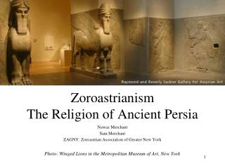 Zoroastrianism The Religion of Ancient Persia