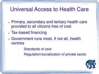 Universal Access to Health Care