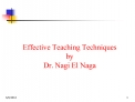Effective Teaching Techniques by Dr. Nagi El Naga